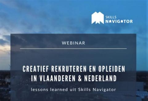 Skills Navigator: webinar creatief rekruteren en opleiden en Vlaanderen en Nederland